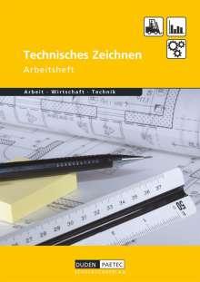 Bernd Wöhlbrandt: Duden Arbeit - Wirtschaft - Technik: Technisches Zeichnen. Arbeitsheft, Buch