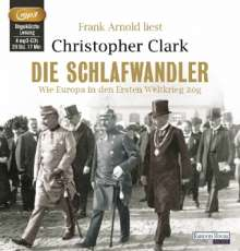 Christopher Clark: Die Schlafwandler, MP3-CD