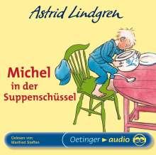 Astrid Lindgren - Michel in der Suppenschüssel, CD