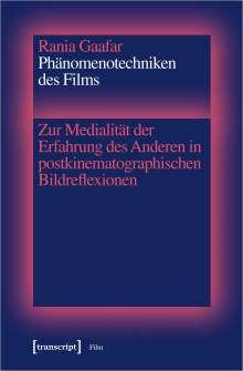 Rania Gaafar: Phänomenotechniken des Films, Buch