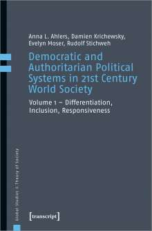 Anna L. Ahlers: Democratic and Authoritarian Political Systems in 21st Century World Society, Buch
