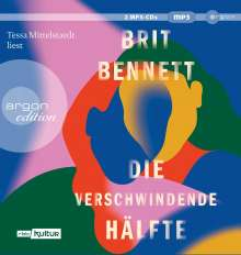 Brit Bennett: Die verschwindende Hälfte, 2 MP3-CDs