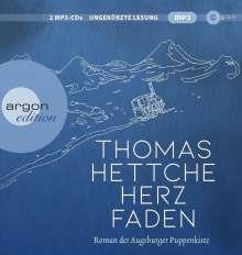 Thomas Hettche: Herzfaden. Roman der Augsburger Puppenkiste, 2 MP3-CDs