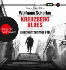 Wolfgang Schorlau: Kreuzberg Blues, 2 MP3-CDs