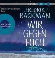 Fredrik Backman: Wir gegen euch, 2 Diverse