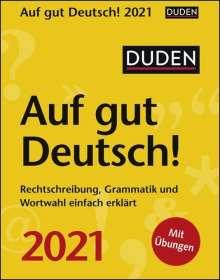 Ines Balcik: Duden Auf gut Deutsch! 2021, Diverse