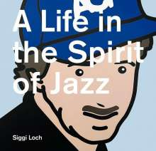 A Life in the Spirit of Jazz, Buch