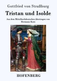 Gottfried Von Straßburg: Tristan und Isolde, Buch