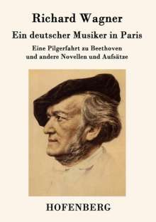 Richard Wagner: Ein deutscher Musiker in Paris, Buch