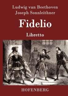 Ludwig van Beethoven: Fidelio, Buch