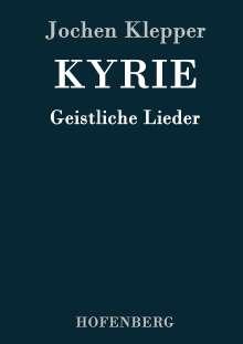 Jochen Klepper: Kyrie, Buch