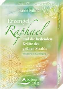 Jeanne Ruland: Erzengel Raphael und die heilenden Kräfte des grünen Strahls, Buch