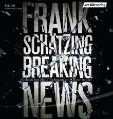 Frank Schätzing: Breaking News, 3 Diverse