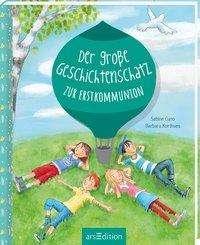 Sabine Cuno: Der große Geschichtenschatz zur Erstkommunion, Buch