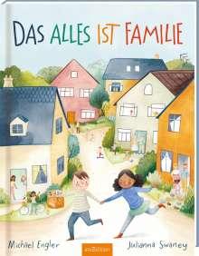 Michael Engler: Das alles ist Familie, Buch