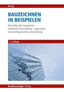 Rudolf Bertig: Bauzeichnen in Beispielen, Buch