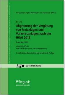 Abgrenzung der Vergütung von Freianlagen und Verkehrsanlagen nach der HOAI 2013, Buch