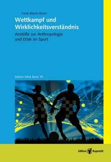 Frank Martin Brunn: Wettkampf und Wirklichkeitsverständnis, Buch