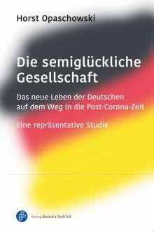 Horst Opaschowski: Die semiglückliche Gesellschaft, Buch