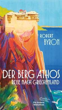 Robert Byron: Der Berg Athos - Reise nach Griechenland, Buch