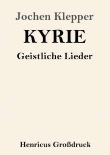 Jochen Klepper: Kyrie (Großdruck), Buch