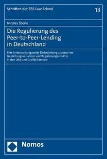 Nicolas Eberle: Die Regulierung des Peer-to-Peer-Lending in Deutschland, Buch