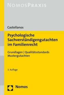 Helen A. Castellanos: Psychologische Sachverständigengutachten im Familienrecht, Buch