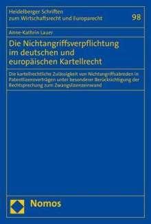 Anne-Kathrin Lauer: Die Nichtangriffsverpflichtung im deutschen und europäischen Kartellrecht, Buch