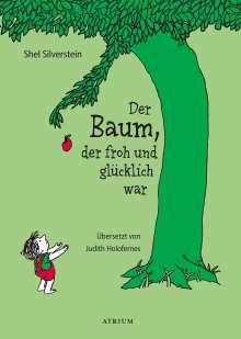 Shel Silverstein: Der Baum, der froh und glücklich war, Buch