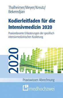 Raffi Bekeredjian: Kodierleitfaden für die Intensivmedizin 2020, Buch