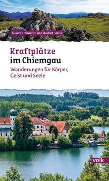 Nikola Hollmann: Kraftplätze im Chiemgau, Buch
