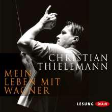 Christian Thielemann: Mein Leben mit Wagner, CD