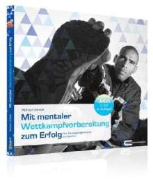 Michael Draksal: Mit mentaler Wettkampfvorbereitung zum Erfolg, Buch