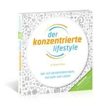 Michael Draksal: Der Konzentrierte Lifestyle - HOME EDITION, Buch