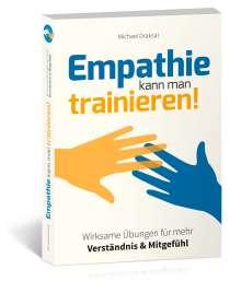 Michael Draksal: Empathie kann man trainieren!, Buch