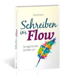 Michael Draksal: Schreiben im Flow, Buch