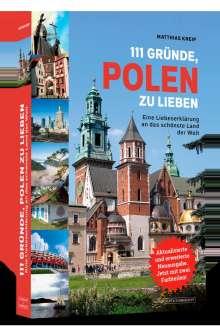 Matthias Kneip: 111 Gründe, Polen zu lieben, Buch