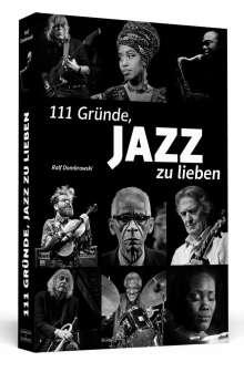 Ralf Dombrowski: 111 Gründe, Jazz zu lieben, Buch