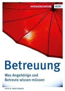 Otto N. Bretzinger: Betreuung, Buch