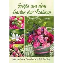 Willi Everding: Grüße aus dem Garten der Psalmen, Buch