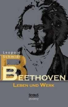 Leopold Schmidt: Beethoven: Leben und Werk, Buch