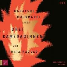 Shida Bazyar: Drei Kameradinnen, MP3-CD