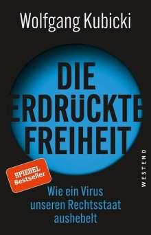 Wolfgang Kubicki: Die erdrückte Freiheit, Buch