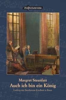 Margret Steenfatt: Auch ich bin ein König, Buch