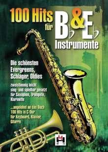 100 Hits für Bb & Eb-Instrumente, für Saxophon, Trompete, Klarinette. Bd.1, Noten