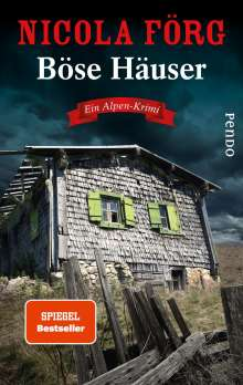 Nicola Förg: Böse Häuser, Buch