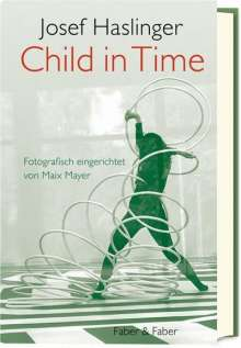 Josef Haslinger: Child in Time, Buch