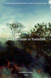 Arts Education in Transition, Buch
