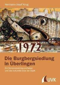 Hermann-Josef Krug: Die Burgbergsiedlung in Überlingen, Buch