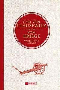 Carl Von Clausewitz: Vom Kriege: Vollständige Ausgabe, Buch